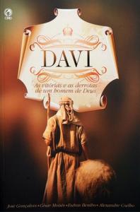 Davi (César Moisés Carvalho – Alexandre Coelho Galdino – Esdras Costa Bentho – José Gonçalves)