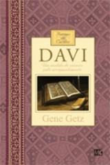Davi – Homens de caráter (Gene Getz)