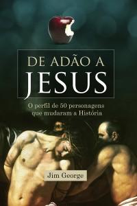 De Adão a Jesus (Jim George)