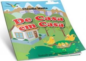 De casa em casa (Cláudia Motta)