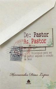 De Pastor a Pastor (Hernandes Dias Lopes)