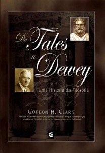 De Tales a Dewey (Gordon H. Clark)