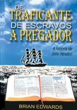 De Traficante de Escravos a Pregador (Brian Edwards)