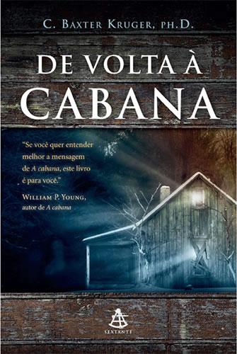 Livro De Volta À Cabana (C. Baxter Kruger) - Download