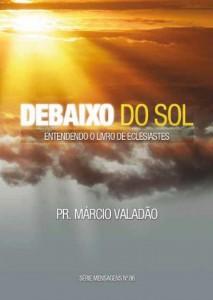 Debaixo Do Sol (Márcio Valadão)