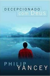 Decepcionado com Deus (Philip Yancey)
