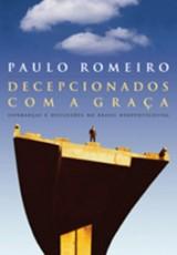 Decepcionados com a graça (Paulo Romeiro)