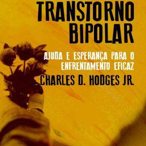 Depressão e transtorno bipolar (Charles D. Hodges Jr.)