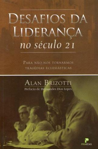 livro-desafios-da-lideranca-no-seculo-21 - Livros Evangélicos