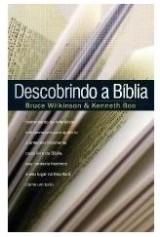 Descobrindo a Bíblia (Bruce Wikinson e Kenneth Boa)