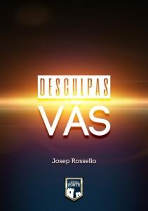 Desculpas vãs (Josep Rossello)