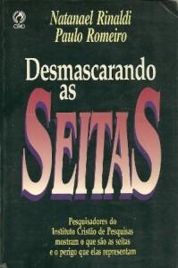 Desmascarando as Seitas (Natanael Rinaldi – Paulo Romeiro)