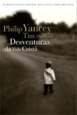 Desventuras da vida cristã (Philip Yancey e Tim Stafford)