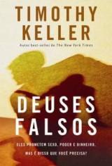 Deuses falsos (Timothy Keller)