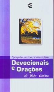 Devocionais e Orações de João Calvino (Charles E. Edwards)