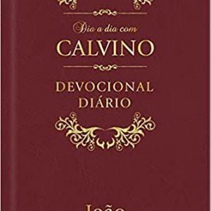 Dia a dia com Calvino (João Calvino)
