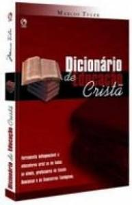 Dicionário de Educação Cristã (Marcos Tuler)