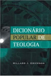 Dicionário popular de teologia (Millard Erickson)