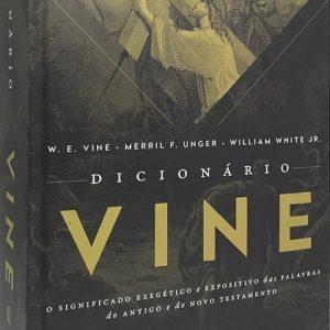 Dicionário VINE (W. E. Vine – Merril F. Unger – Willian White Jr.)