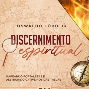Discernimento espiritual (Oswaldo Lobo Jr.)