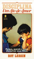 Disciplina – Um ato de amor (Roy Lessin)