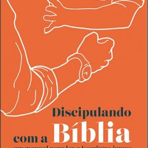 Discipulando com a Bíblia (David Helm)