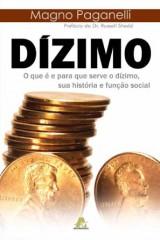 Dízimo: o que é e para que serve, sua história e função social (Magno Paganelli)