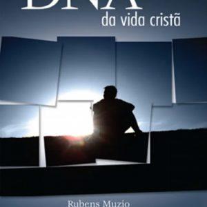 DNA da vida cristã (Rubens Muzio)