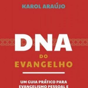 DNA do Evangelho (Karol Araújo)