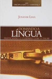 Domando a língua (Josadak Lima)