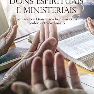 Dons espirituais e ministeriais (Elinaldo Renovato)