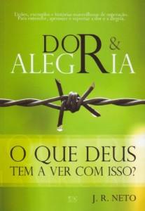 Dor e alegria (J. R. Neto)