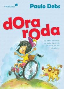 Dora roda (Paulo Debs)