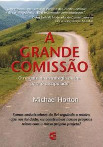 A grande comissão (Michael Horton)