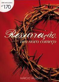 Ressurreição: Um Novo Começo (Márcio Valadão)