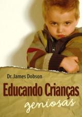 Educando crianças geniosas (James Dobson)