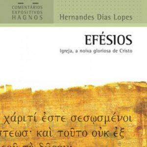 Efésios (Hernandes Dias Lopes)