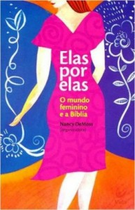 Elas por Elas (Nancy L. DeMoss)