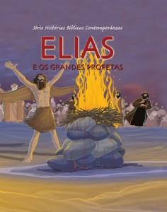 Elias e os grandes profetas (Joy Melissa Jensen)