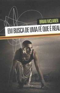 Em Busca de Uma Fé Que é Real (Brian McLaren)