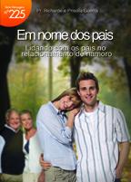 Em nome dos pais (Richarde Guerra – Priscila Guerra)
