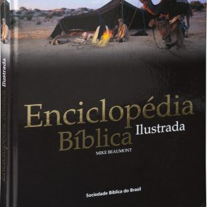 Enciclopédia bíblica ilustrada (Mike Beaumont)
