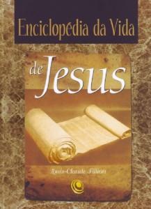 Enciclopédia da vida de Jesus (Louis-Claude Fillion)