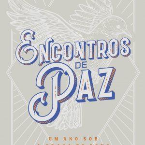 Encontros de paz (Carlos Alberto Bezerra)
