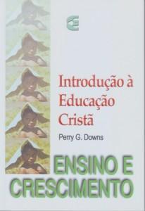 Ensino e crescimento (Perry G. Downs)