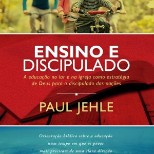 Ensino e discipulado (Paul Jehle)