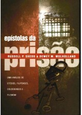 Epístolas da Prisão (Russell P. Shedd e Dewey M. Mulholland)