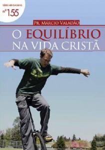 O Equilíbrio na Vida Cristã (Márcio Valadão)
