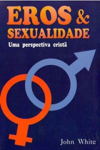 Eros e Sexualidade (John White)
