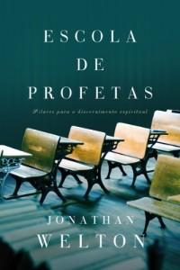 Escola de Profetas (Jonathan Welton)
